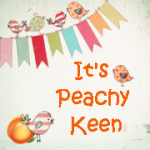 It's Peachy Keen