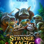 Strange Magic is Coming #StrangeMagic