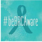 Ovarian Cancer Awareness Month and the #beBRCAware
