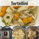 Instant Pot Chicken & Cheese Tortellini Soup